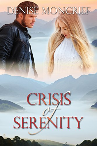 Crisis of Serenity (Crisis Series Book 2) by [Moncrief, Denise]