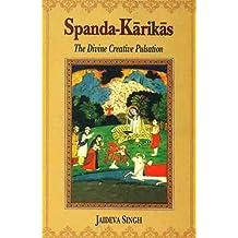 Spanda-Karikas:The Divine Creative Pulsation