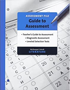 Paperback Mcdougal Littell Literature Assessment File Guide to Assessment Grade 10 Book