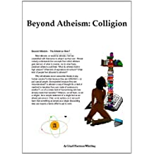 Beyond Atheism: Colligion