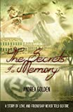 The Secrets of a Memory: Historical fiction, Historical Romance, Thrillers, Suspense Novels, Lesbian Romance by  Andrea Golden in stock, buy online here