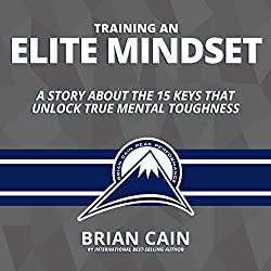 Training an Elite Mindset