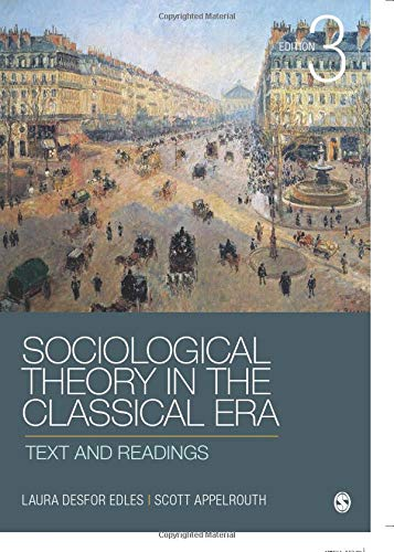 Sociological Theory in the Classical Era: Text and Readings (NULL)