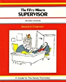 The Fifty Minute Supervisor, Elwood N. Chapman, 0931961580