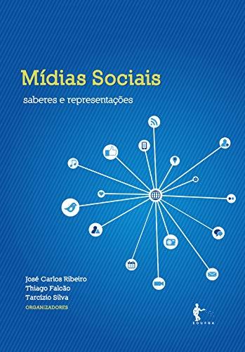 Mídias sociais: saberes e representações (Portuguese Edition)