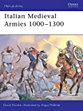Italian Medieval Armies 1000–1300 (Men-at-Arms)