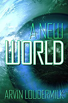 A New World by [Loudermilk, Arvin]