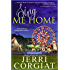 Sing Me Home (Love Finds a Home Book 1)