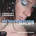 Die Eisprinzessin schläft Hörbuch von Camilla Läckberg Gesprochen von: Ulrike Hübschmann