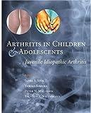 Arthritis in Children and Adolescents: Juvenile Idiopathic Arthritis