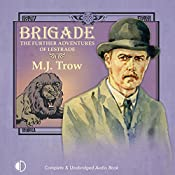Brigade: The Further Adventures of Lestrade: Sholto Lestrade, Book 2 | M. J. Trow