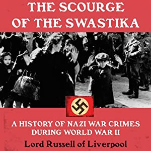 The Scourge of the Swastika Audiobook