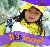 It's Snow!, Elisa Peters, 140424462X