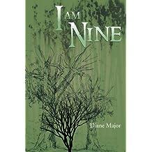 I Am Nine