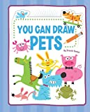 You Can Draw Pets, Brenda Sexton, 1404862773