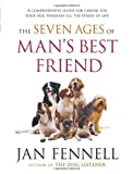 The Seven Ages of Man's Best Friend, Jan Fennell, 0060822198