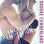 Dangerous Temptations | Brooke Cumberland