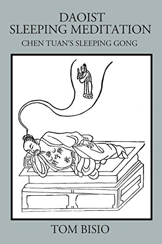 Daoist Sleeping Meditation: Chen Tuan's Sleeping Gong
