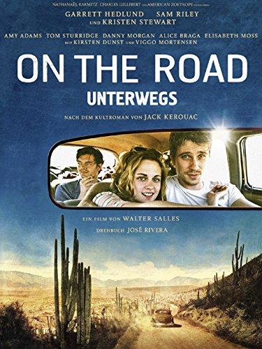 On the Road - Unterwegs Film