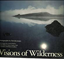 Visions of wilderness: A photographic essay