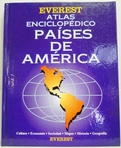Atlas Enciclopedico Paises De America / Encyclopedic Atlas of Countries of the Americas (Spanish Edition)