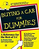Buying a Car For Dummies by Deanna Sclar (1998-08-21)