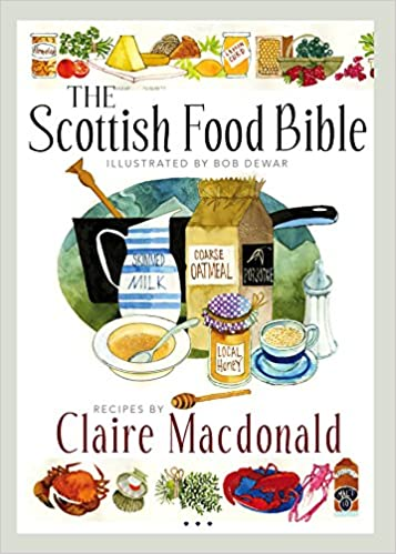 The Scottish Food Bible