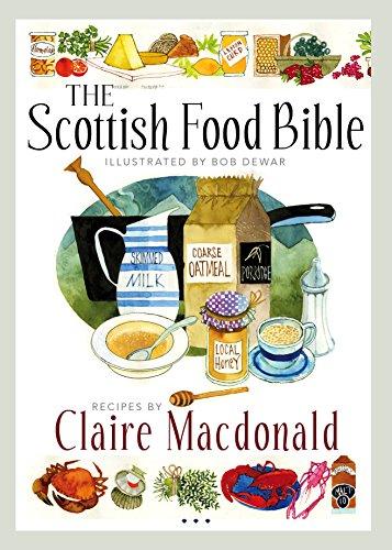 Scottish Food (The Scottish Food Bible)