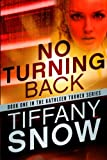 No Turning Back, Tiffany Snow, 1611099617