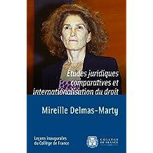 Études juridiques comparatives et internationalisation du droit: Leçon inaugurale prononcée le jeudi 20mars2003 (Leçons inaugurales)