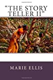 The Story Teller II, Marie Ellis, 1475098561
