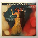 Johann Strauss, Jr: Die Fledermaus & Gypsy Baron (Orchestral Selections) / Arthur Fiedler Conducting The Boston Pops [Vinyl LP] [Mono]
