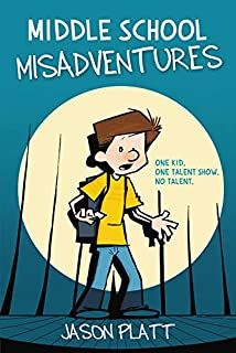Book Cover: Middle School Misadventures