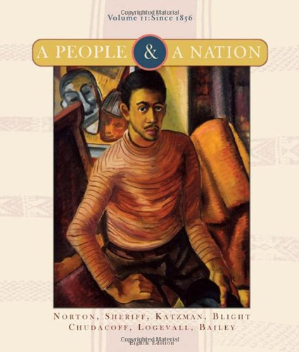 2: A People and a Nation: A History of the United States, Volume II: Since 1865 (People & a Nation)