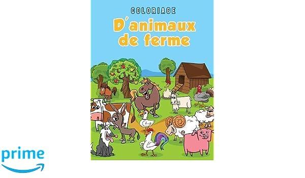 Coloriage D Animaux De Ferme French Edition Young Scholar