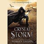 Crystal Storm: A Falling Kingdoms Novel   Morgan Rhodes