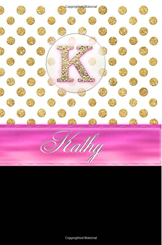 Kathy: Personalized Lined Journal Diary Notebook 150 Pages, 6