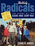 Unlikely Radicals, Charlie Angus, 1771130407