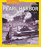 Remember Pearl Harbor: American and Japanese Survivors Tell Their Stories (National Geographic, Remember)