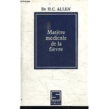 Matiere Medicale de la Fievre