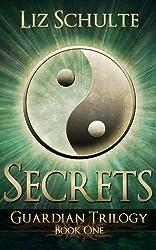 Secrets (The Guardian Trilogy Book 1) (English Edition)