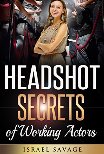 ***AMAZON BEST-SELLER***Audition: Headshot Secrets from Working ActorsBook More Acting Jobs With Your Headshots Read on your PC, Mac, smart phone, tablet or Kindle device!Today is one of the final days to get this Amazon Best-Selling ebook for a redu...