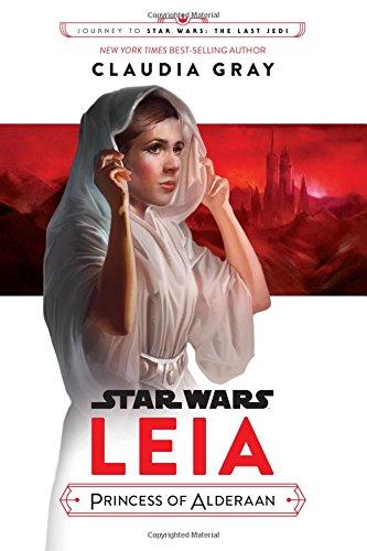Journey to Star Wars: The Last Jedi Leia, Princess of Alderaan