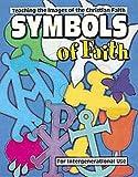 Symbols of Faith, Marcia Stoner, 0687094755