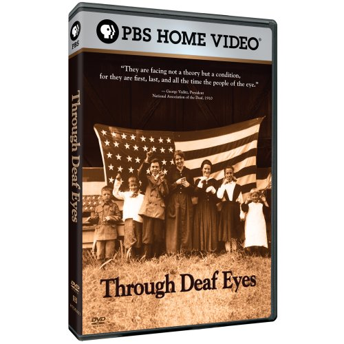 Through Deaf Eyes by PBS
