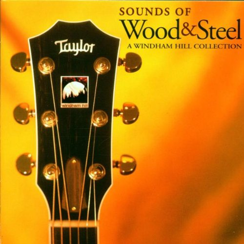 Sounds of Wood & Steel: A Windham Hill (Bluegrass Guitar Collection)