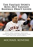 The Fantasy Sports Boss 2017 Fantasy Baseball Draft Guide is back and bigger than ever at over 225 pages of jam-packed rankings, features, and analysis to help you stay on top of the game.  Once again our in-depth analysis is unmatched anywhe...