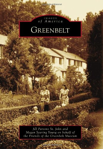 Greenbelt  Images Of America