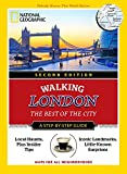 National Geographic Walking London, 2nd Edition: The Best of the City (National Geographic Pocket Guide)