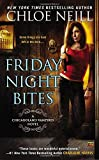 Friday Night Bites (Chicagoland Vampires)